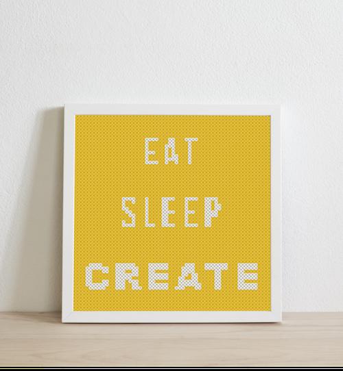 Eat sleep create